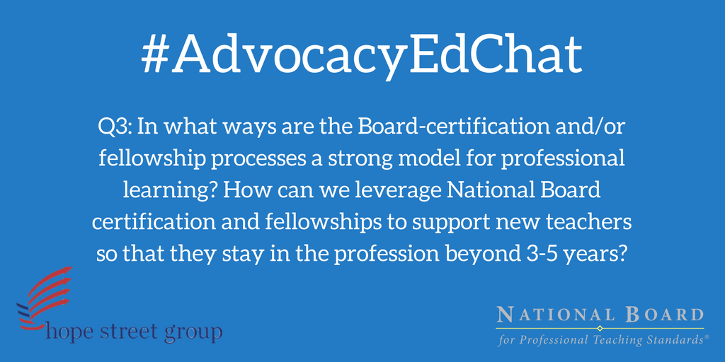 National Board On Twitter Q3 Advocacyedchat