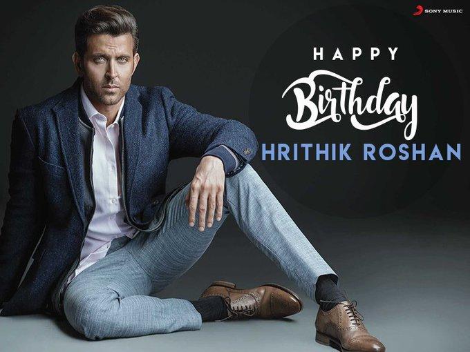 Happy birthday my hero Hrithik Roshan