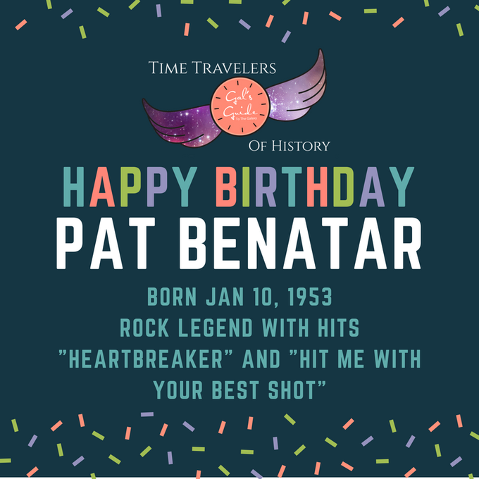Happy Birthday to a four-time Grammy winner and rock star, Pat Benatar.