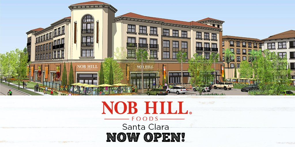 Raley S On Twitter Nob Hill Foods Santa Clara Is Now Open
