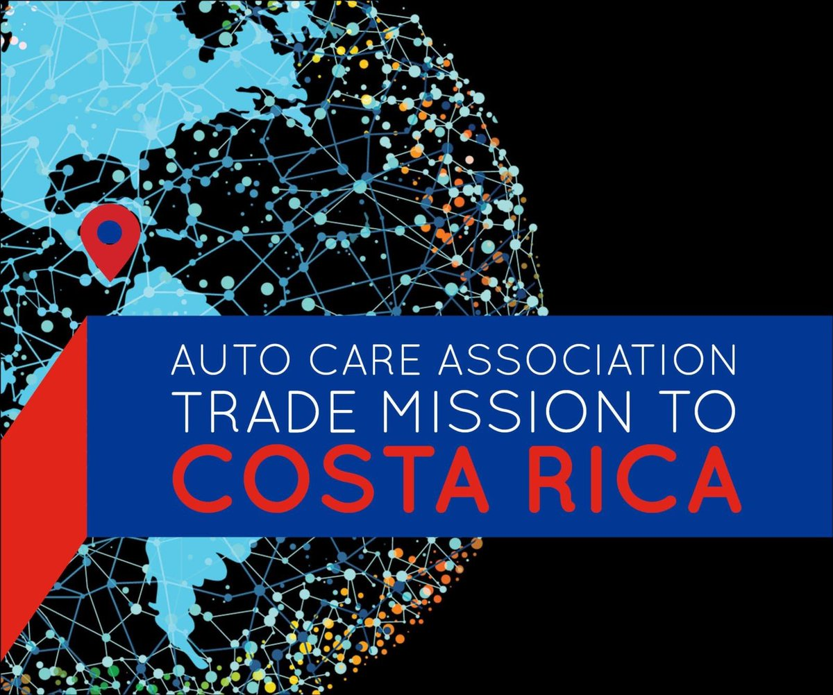 Auto Care Association On Twitter Why A Trade Mission To Costa Rica