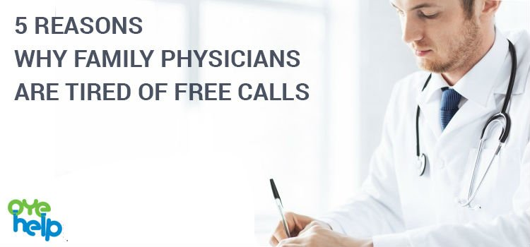 5 REASONS WHY FAMILY PHYSICIANS ARE TIRED OF FREE CALLS - https://shar.es/1NutLJ  #OyeHelp #Health