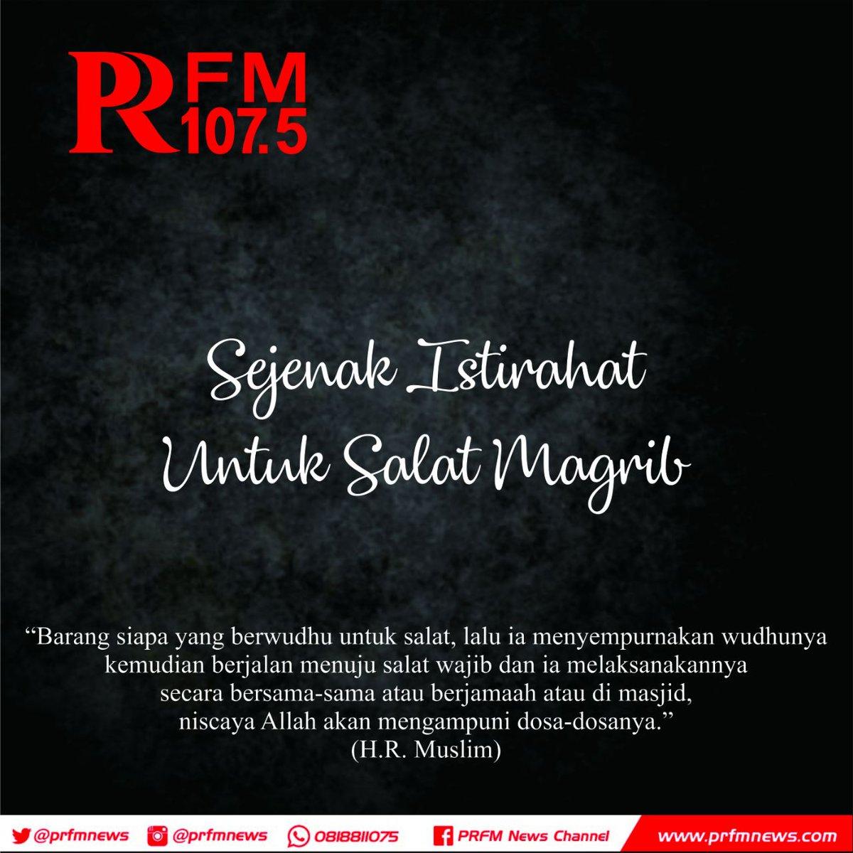 Radio Prfm Bandung Twitter वर Telah Tiba Waktunya Adzan Magrib