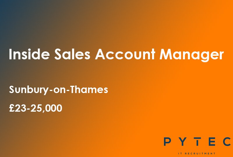 * NEW ROLE * Inside Sales Account Manager, Sunbury-on-Thames. £23-25,000. Apply here: https://www.pytec.co.uk/jobs/inside-sales-account-manager …