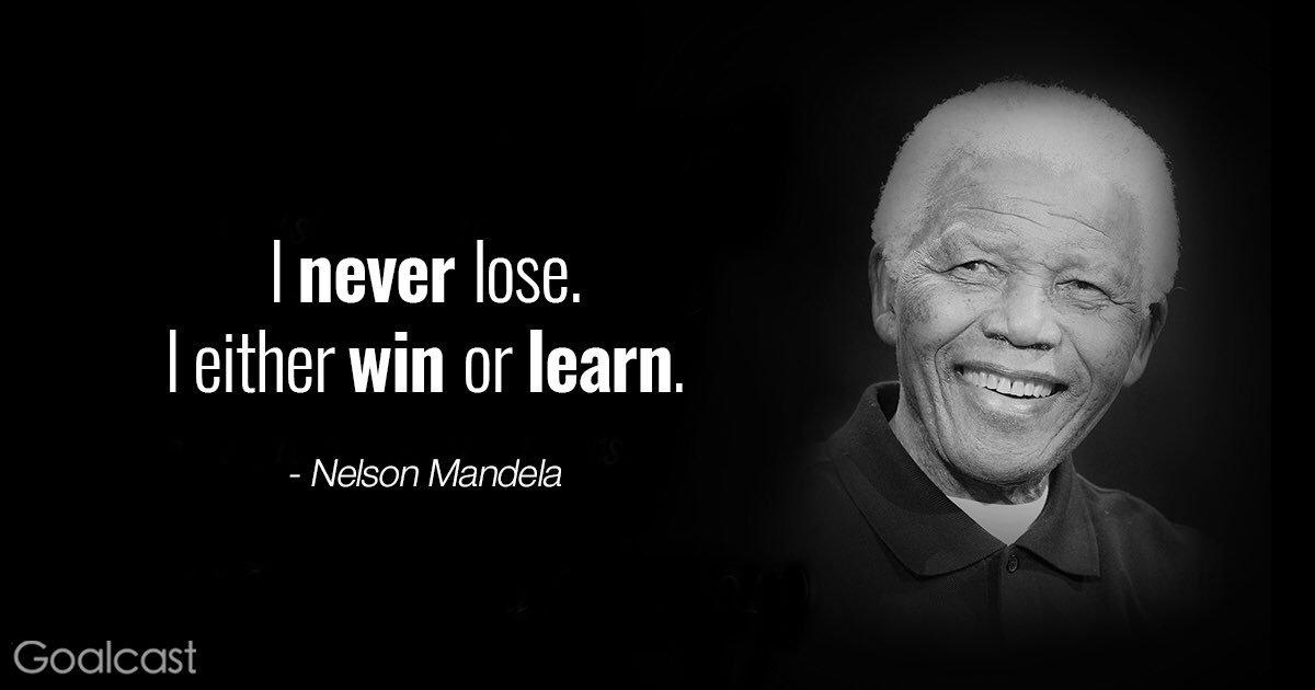 "RT @Klmat_Eng: ""أنا لا أخسر أبداً، إما أكسب أو أتعلم"".-نيلسون مانديلا https://t.co/DJaKhbAahS"