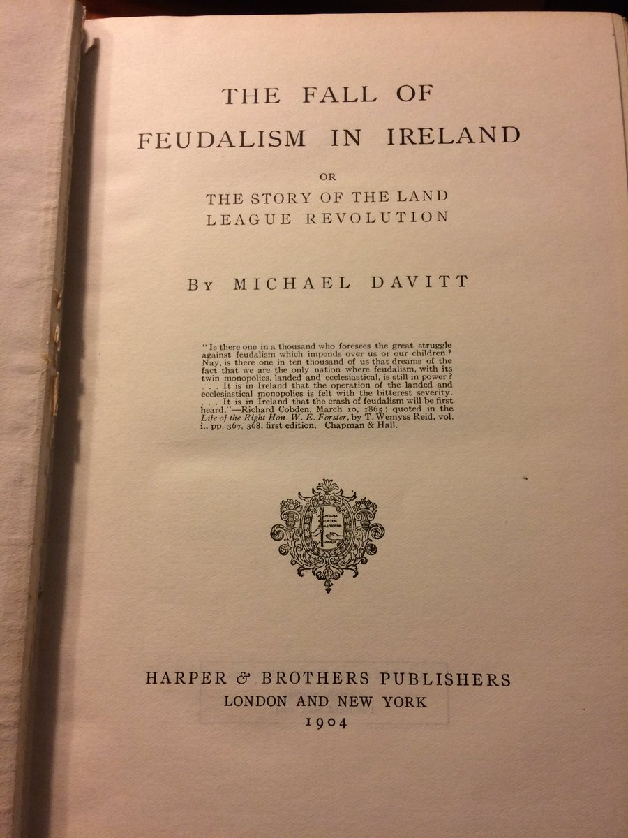 Belated Birthday Gift To Self Arrived In The Post Today A 1904 First Edition Of Michael Davitts Fall Feudalism Ireland