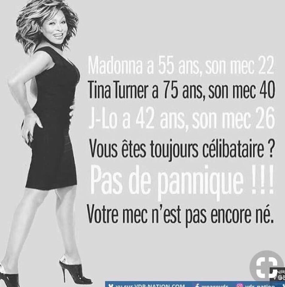 年上の友達(フランス女子)がシェアしてた画像。「マドンナ55歳の彼は22歳、ティナ・ターナー75歳の彼は40歳、J-LO42歳の彼は26歳。貴女まだ独身?あせらないで!貴女の彼はまだ産まれてないわ!」強いのう。