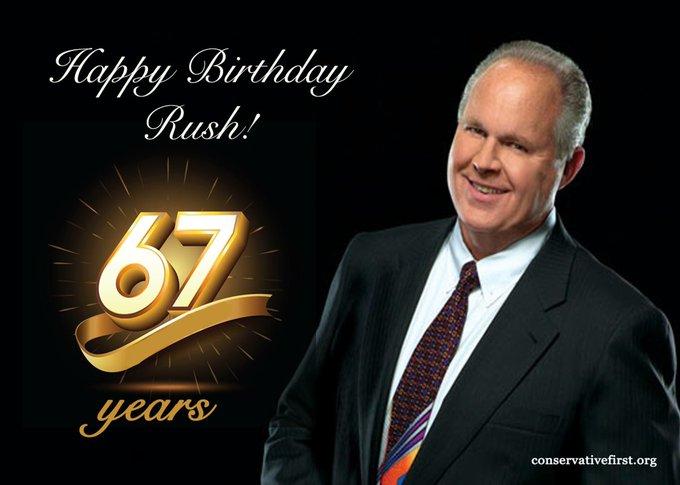 Happy 67th Birthday to Rush Limbaugh.