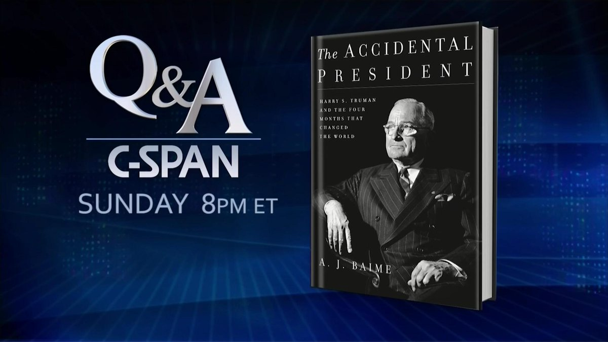 Harry S The Accidental President Truman and the Four Months That Changed the World