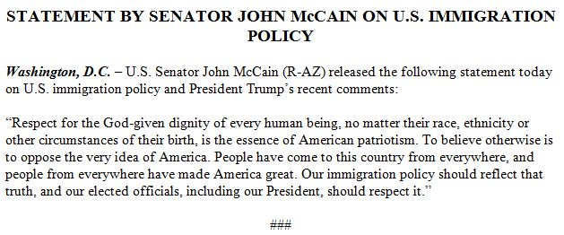 """MCCAIN: 'Our immigration policy should reflect that truth, and our elected officials, including our President, should respect it."""""""