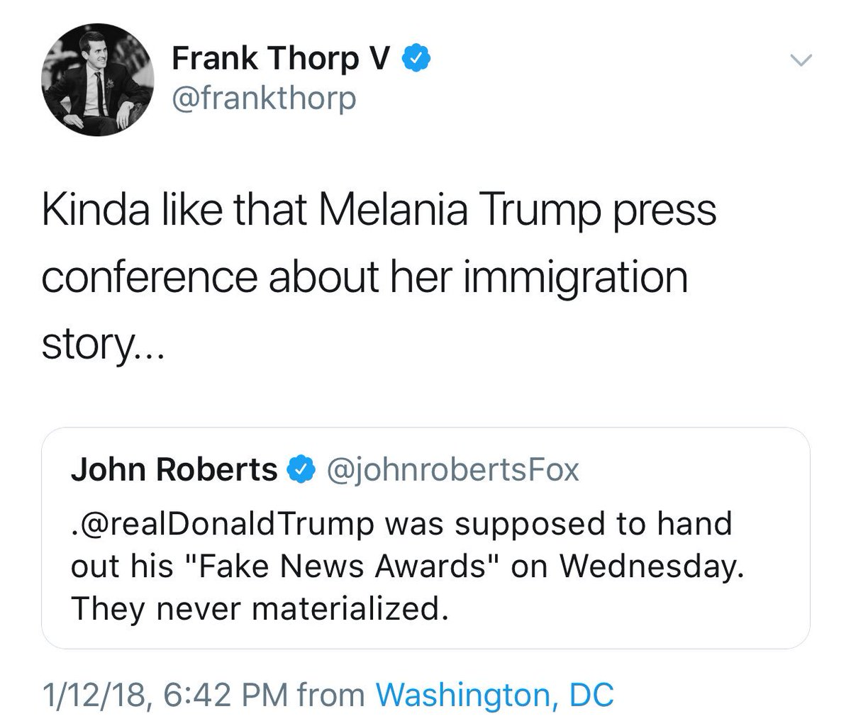 """Deleted my tweet about the """"fake news awards,"""" it's scheduled for next Wednesday. (H/t @ddale8) [but we still never saw that Melania Trump Presser materialize...]"""
