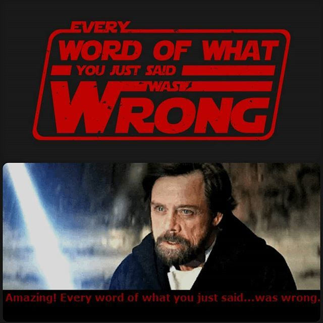 Universe31 Aka Cine31 On Twitter Amazing Every Word Of What You Just Said Was Wrong Luke Skywalker Schools Kylo Ren T Shirt Just 14 For The First 72hours Tshirt Thelastjedi Lastjedi Starwars Tee Kyloren
