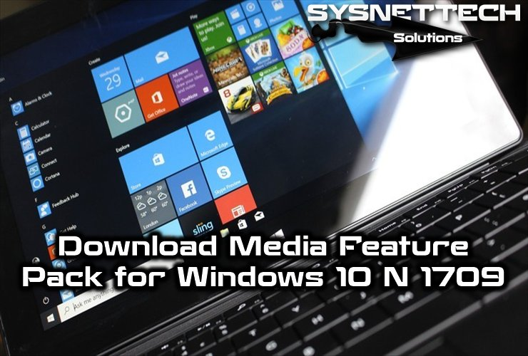 media feature pack for n and kn versions of windows 10 1709