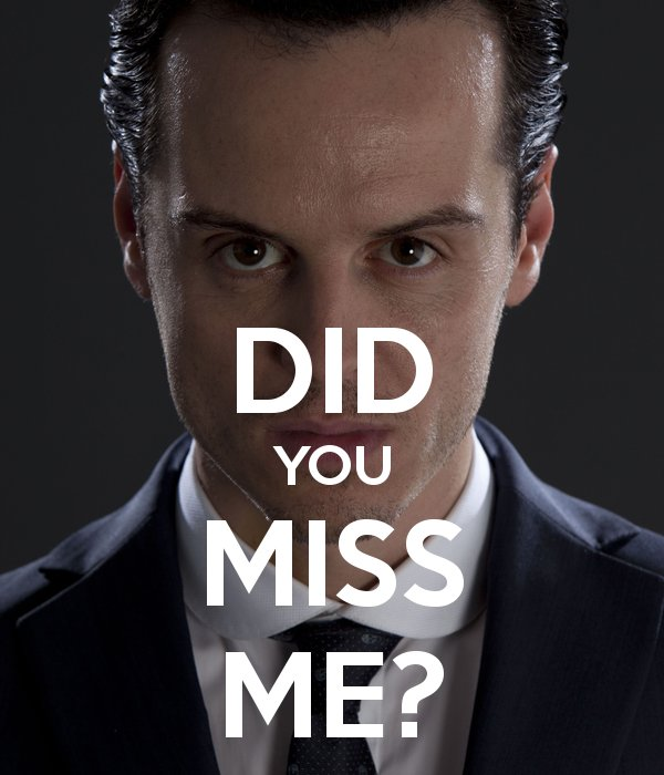 moriarty did u miss me - 600×700