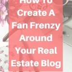How To Create A Fan Frenzy Around Your Real Estate Blog https://t.co/lUim8hE8SR#RealEstate #blog #BloggingGals #blogging #ContentMarketing #LeadGeneration #realestatemarketing #remax #contentstrategy #contentcreation