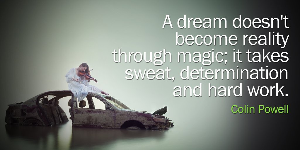 A dream doesn't become reality through magic; it takes sweat, determination and hard work. #Thankfulquote <br>http://pic.twitter.com/RWCz3tZPBD