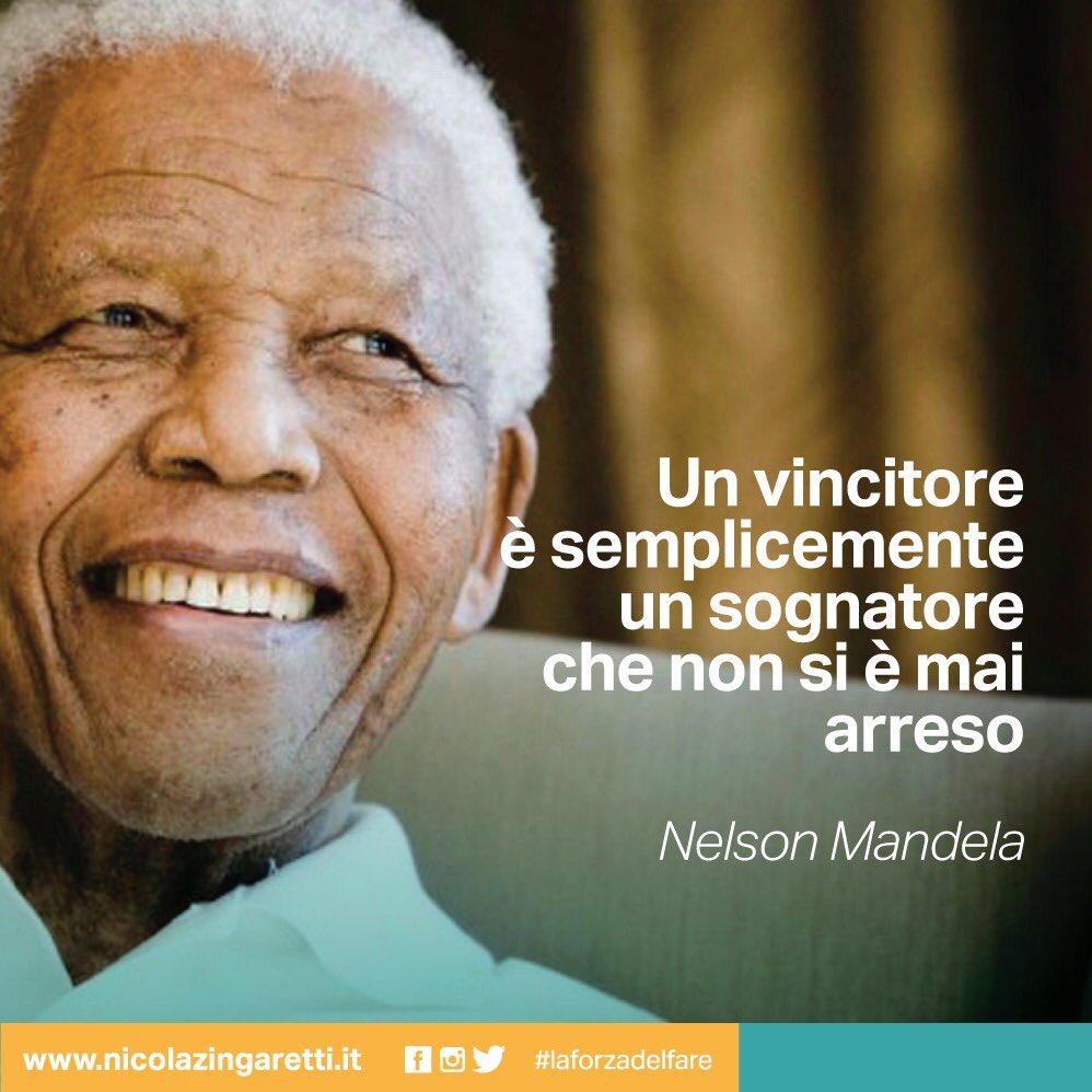 Nicola Zingaretti On Twitter Questa Bellissima Frase Di Nelson