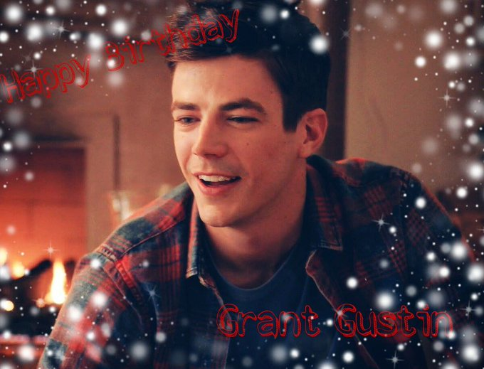 Happy Birthday Grant Gustin wish you the best