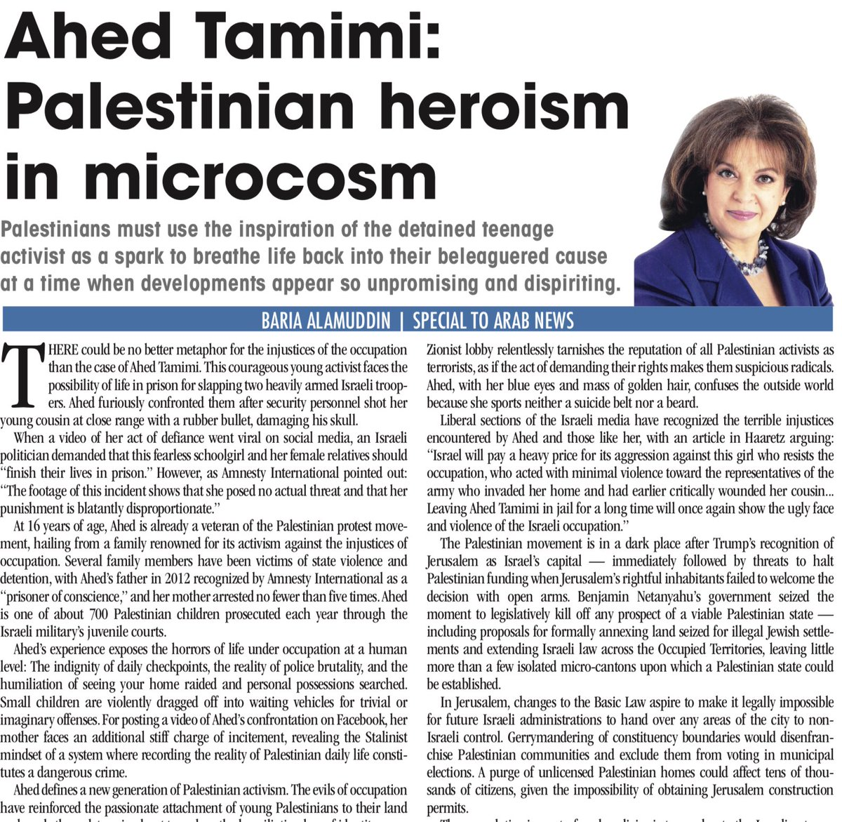 OP-ED: #Palestinians must use the inspiration of the detained #teenage activist #AhedTamimi as a spark to breathe life back into their beleaguered cause at a time when developments appear so unpromising and dispiriting, writes Baria Alamuddin https://t.co/WZ3L1nIDwf
