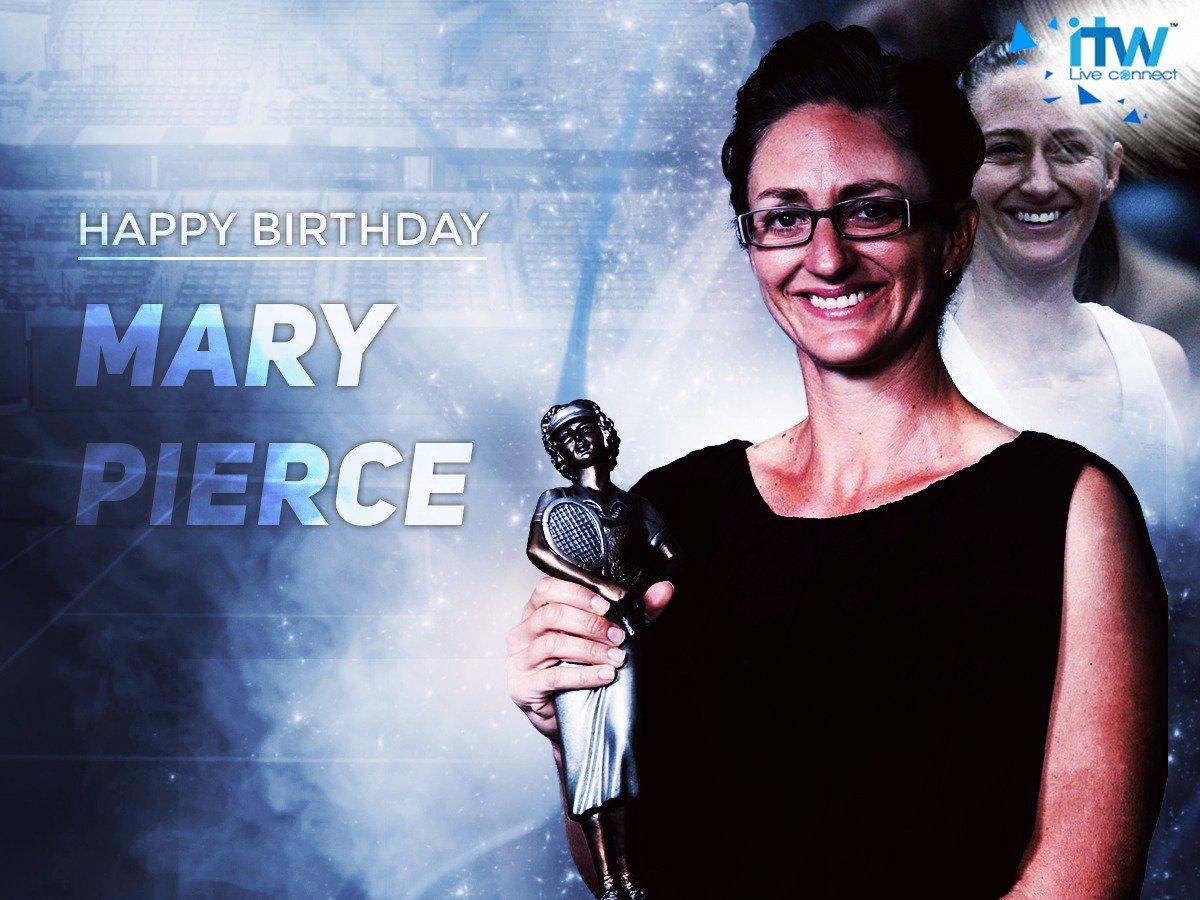 Happy Birthday to the tennis legend, Mary Pierce.
