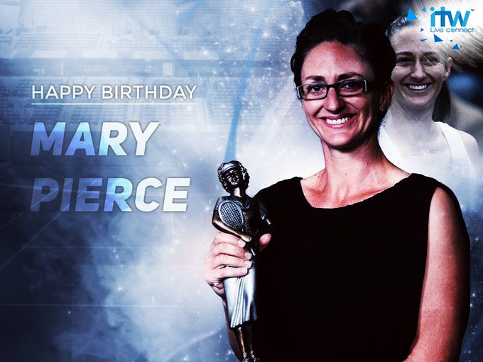 Happy Birthday to the tennis legend, Mary Pierce.