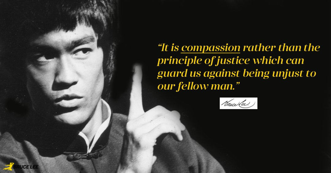 """Bruce Lee on Twitter: """"""""It is compassion rather than the ..."""