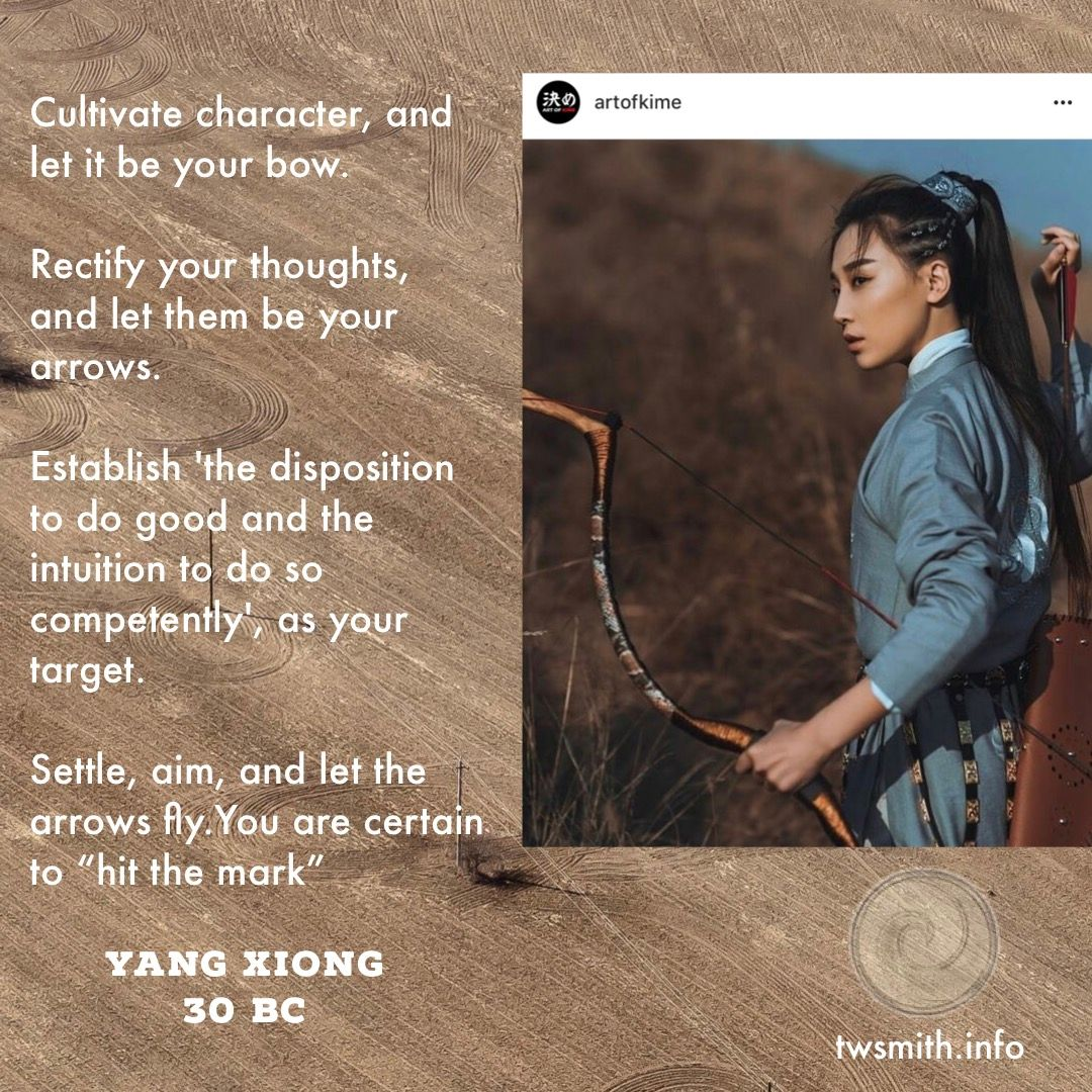 To Do So Competently As Your Target Settle Aim And Let The Arrows Fly You Are Certain Hit Mark Yang Xiong 30BCpictwitter 2WxVWdz2fk