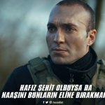 RT @sozdizi: Asker naaşı bu, ölürüm de bırakmam! #...
