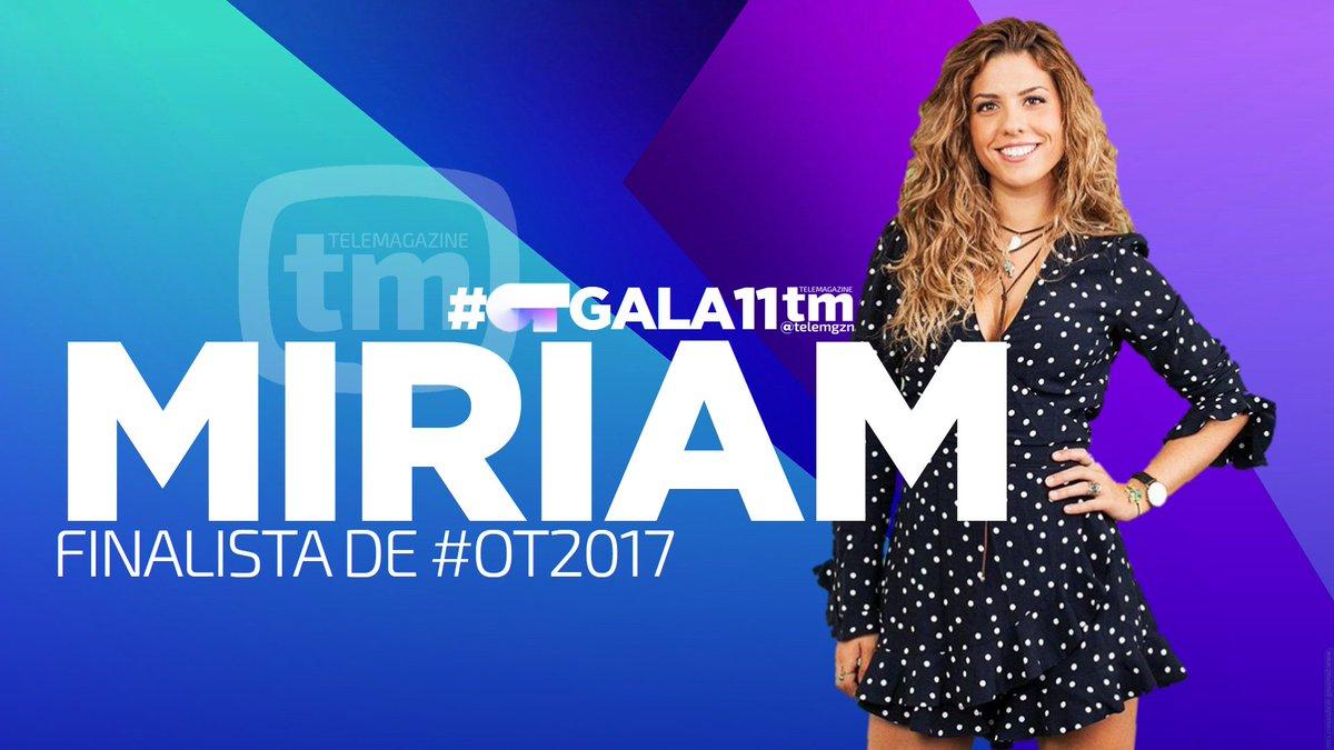 #OTGALA11 | Miriam, finalista de #OT2017...