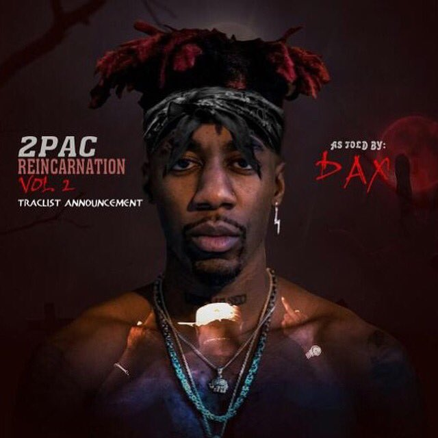 Dax On Twitter Important The Songs On It So Far Are 2pac
