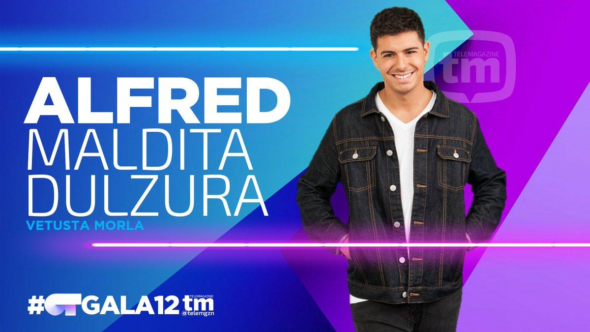 REPARTO TEMAS | #OTGala12  ALFRED Maldit...