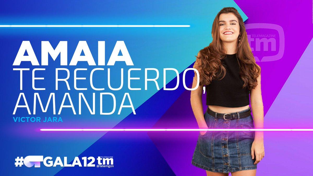 REPARTO TEMAS | #OTGala12  AMAIA Te recu...