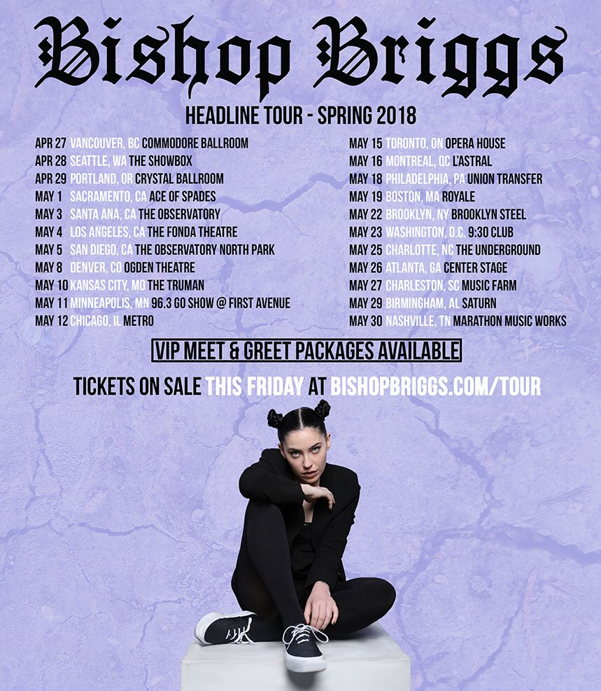 Bishop briggs on twitter im on tour this spring cant wait to bishop briggs on twitter im on tour this spring cant wait to see you guys tix vip meet and greet packages are on sale this friday at m4hsunfo