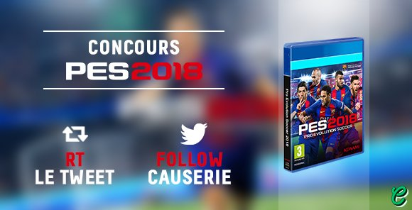RT @causeriemag: 🎁 #Concours PES2018 🎁  🔁 RT + FOLLOW @causeriemag   🕹️ Toutes plateformes  ⏰ Tirage le 23 janvier https://t.co/h9VsqjTmFV