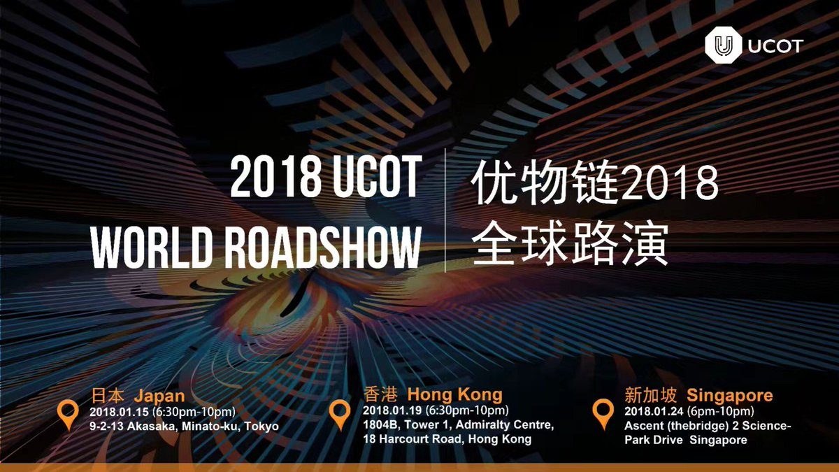 2018 UCOT Roadshow !  Japan, Hongkong, S...