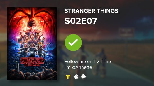 I've just watched episode S02E07 of Stra...