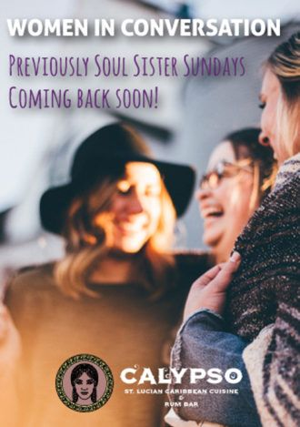 Previously Soul Sisters Sunday will be back soon. Excited for it?  #soulsisterssunday #womeninconversation #women #calypso #caribbean #cuisine