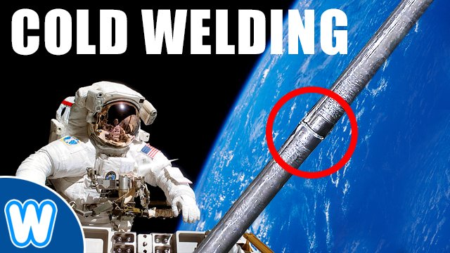 Wonder World Pa Twitter Coldwelding Metal Welding In Space Metals Can Weld Together Without Heat Or Melting It S An Effect Called Cold Welding By Which The Metallic Bonds That Hold Atoms