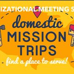 January 21st Meeting immediately following 10:30 AM Service for Spring Break (week of April 2nd) Mission Opportunities.