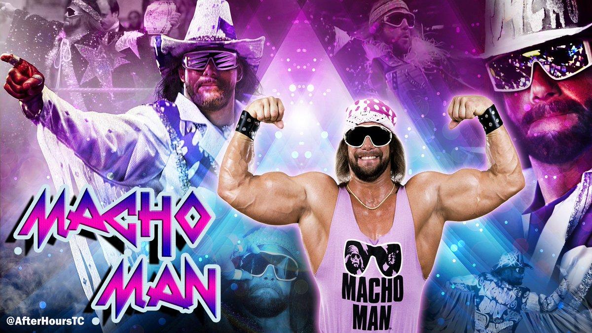 TC RESTANI On Twitter My MACHO MAN RANDY SAVAGE Tribute Wallpaper OHHHHH YEAHH MachoMan WWE RandySavage DigIt SlimJim GOAT
