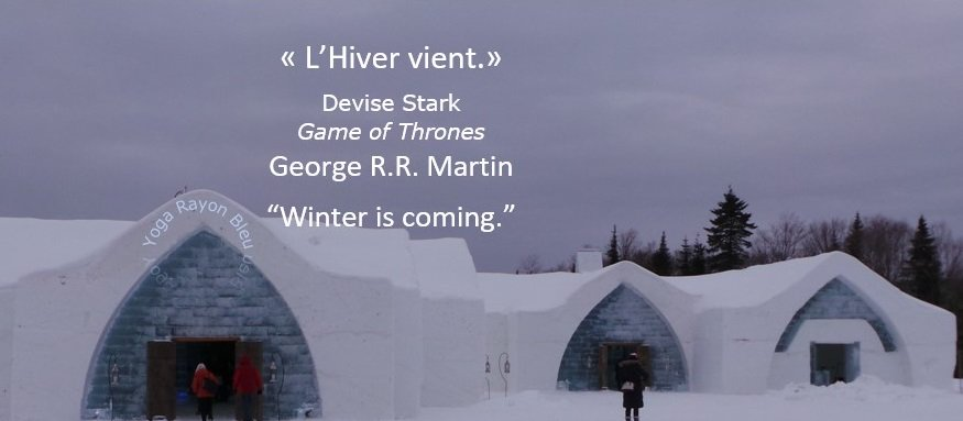 """L&#39; Hiver vient."" Ned Stark, Game of Thrones, George R.R. Martin ""Winter is coming."" Photo Yoga Rayon Bleu, 2016 Hotel de Glace Québec Canada #yoga #citations #hathayoga #yogafrance #YogaRayonBleu #yogalove #gameofthrones #GeorgeMartin<br>http://pic.twitter.com/z1ZXSElNv9"