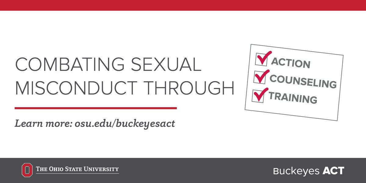 Buckeyes ACT is Ohio State's community-wide approach to combating sexual misconduct through Action, Counseling, and Training. Learn more: https://t.co/7gbrrswhV9