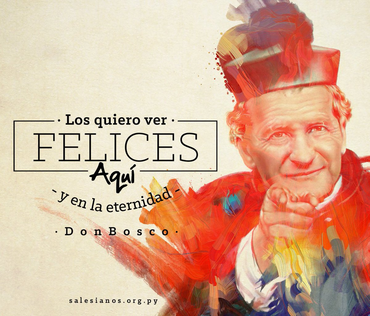 Frases De Don Bosco On Twitter Los Quiero Ver Felices