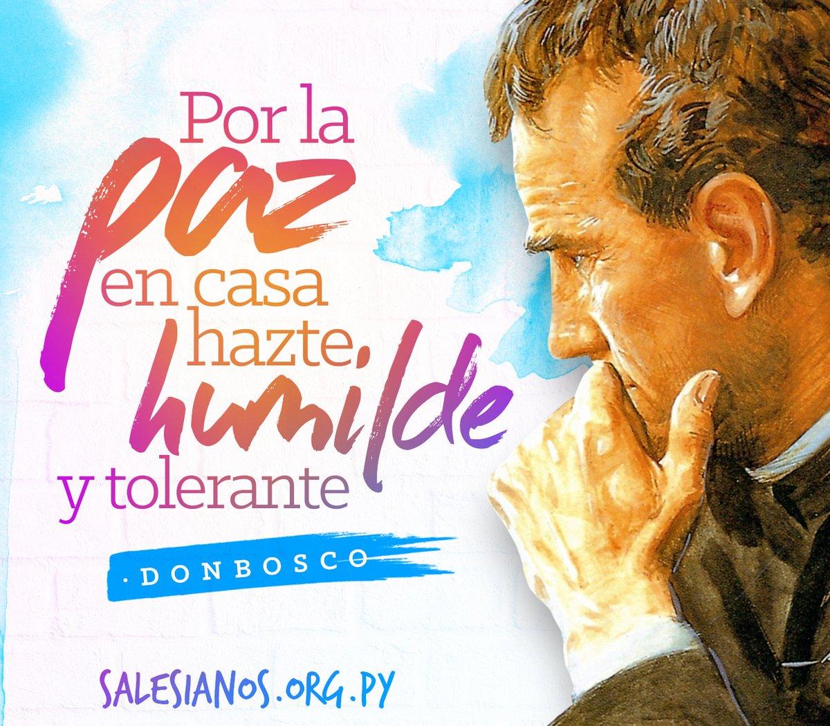Frases De Don Bosco On Twitter Por La Paz En Casa Hazte