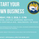 Join us Friday for a free workshop for entrepreneurs! Representatives from the Small Business Administration will provide an interactive training and will share resources available for entrepreneurs. Friday, Feb 2, from 3-5PM, at SJLI - 600 Centinela Ave, Inglewood, CA 90302