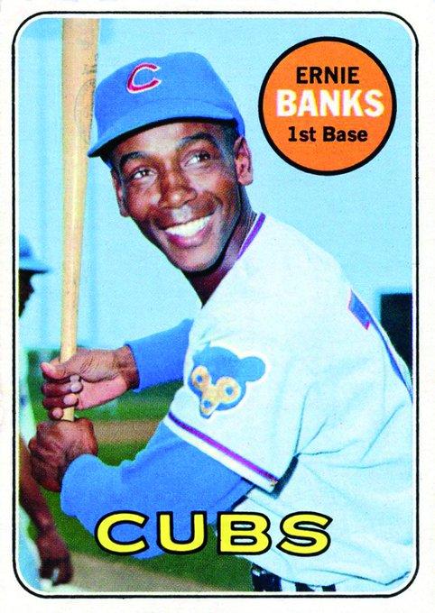Happy 87th Birthday to Mr.Cub Ernie Banks !!!  1931-2015