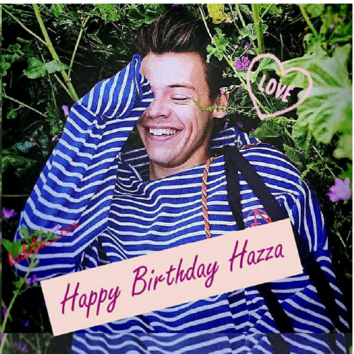 Happy birthday HAZZA
