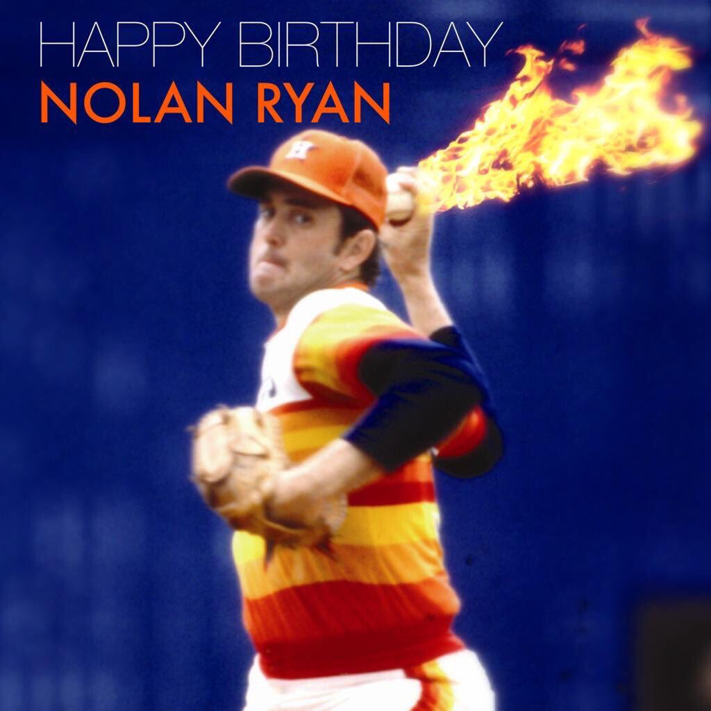 Happy Birthday to Nolan Ryan!