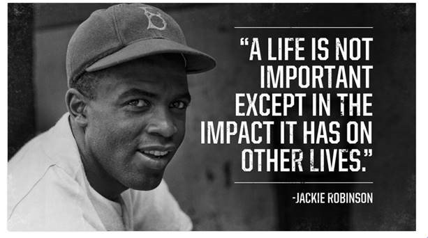 the importance of jackie robinson The next day, jackie robinson began to accelerate a change in america's heart and mind that change made possible brown v board of education.