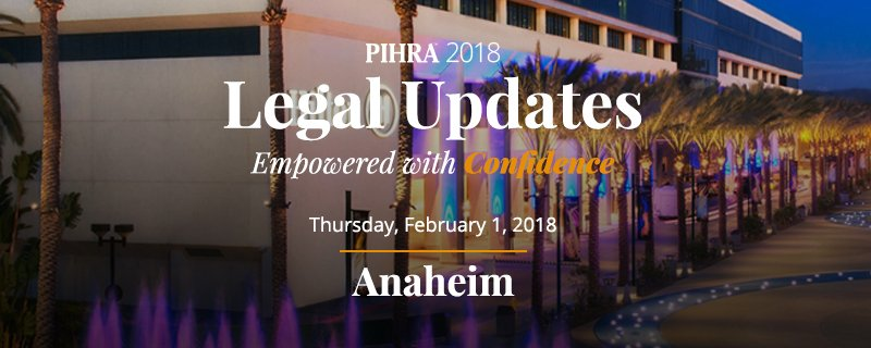 Prizes Announced at PIHRA 2018 Legal Updates in Anaheim